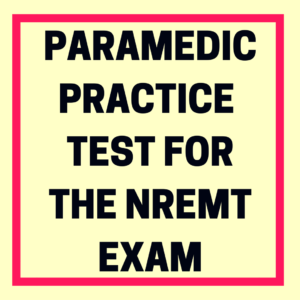 Paramedic Practice Test For The National Registry Exam
