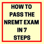 How to Pass the NREMT Exam in 7 Steps