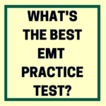 What's the Best EMT Practice Test?